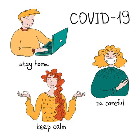 Self-isolation during an epidemic. People take care of themselves. Stay home. Keep calm. use face mask Coronovirus. Positive recommendations during the epidemic. Social distancing and self-isolation during corona virus quarantine. Ilustração