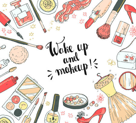 dress up: Hand darwn vector cosmetic background, round frame. Cosmetic tools and products, perfume, lipstick, powder, lip gloss, nail polish, bag, shoes. Pastel colors. Lettering, text wake up and make up Illustration