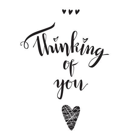 Thinking of you. Vector elegant lettering. Font composition. Isolated.