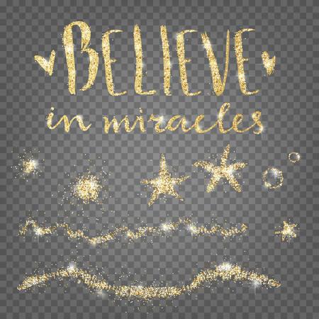 奇跡を信じなさい。黄金の光沢のある装飾的な要素。
