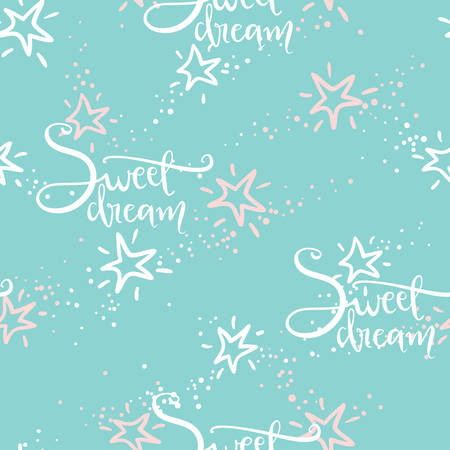 Vector doodle seamless pattern with stars in the sky and hand lettering Sweet dream. Pastel color illustration. Sketchy style. 일러스트