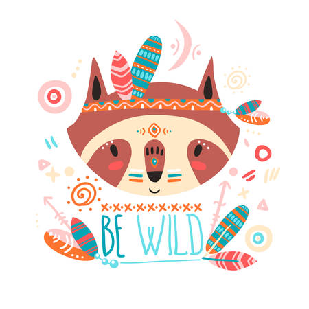 Cute indian baby raccoon. Hand drawn vector illustration. For kid's or baby's shirt design, fashion print design, graphic, t-shirt,kids wear. Be wild.