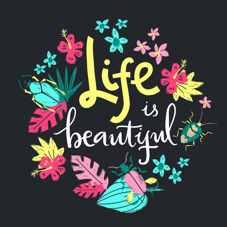 Das Leben ist wunderschoen. Handbeschriftung Abbildung. Käfer und tropische Pflanzen.