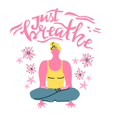 Yoga vector lettering. Just breath. Meditation man. Flat minimalist style.
