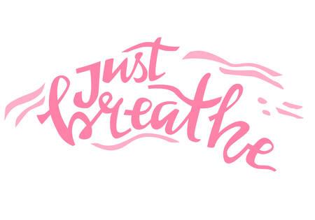 Yoga vector lettering. Just breath. Flat minimalist style.