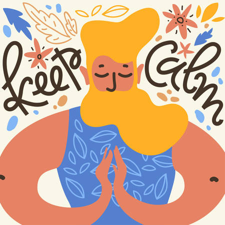 Keep calm. Vector illustration with meditate man with the beard in namaste pose, leaves and flower among. Hand lettering Illustration