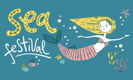 Sea festival poster with cute mermaid. Hand lettering.