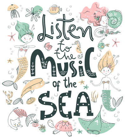 Poster with hand lettering. Listen to the music of the sea. Cute scandinavian style. Illustration