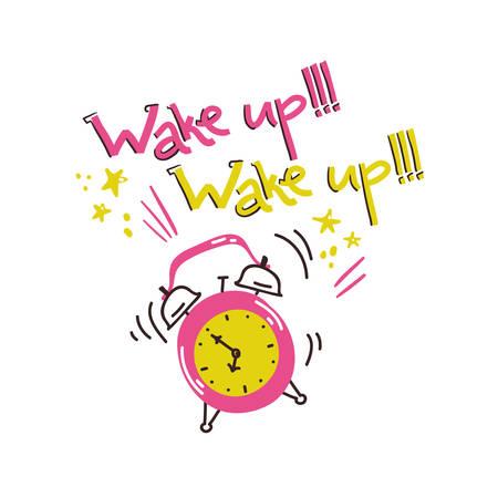Wake uo illustartion. Ringing alarm with hand lettreing Illustration