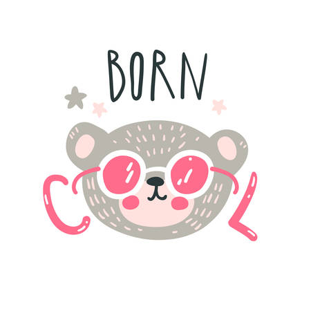 Cute baby bear with pink glasses. Hand drawn vector illustration. For kids or babys shirt design, fashion print design, graphic, t-shirt, kids wear. Born cool lettering.