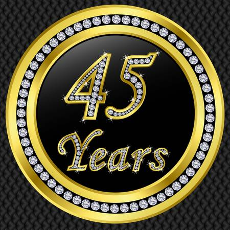 45 50 years: 45 years anniversary golden happy birthday icon with diamonds, vector illustration  Illustration