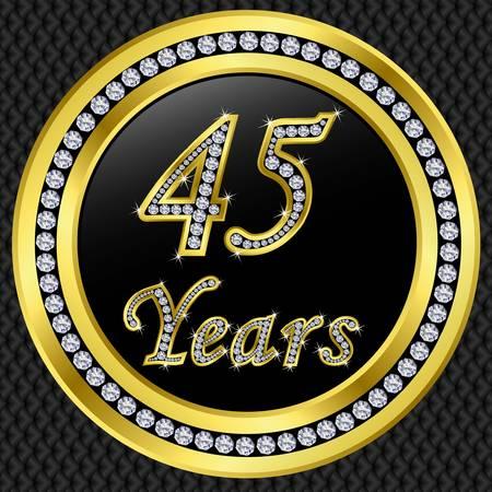 45th: 45 years anniversary golden happy birthday icon with diamonds, vector illustration  Illustration