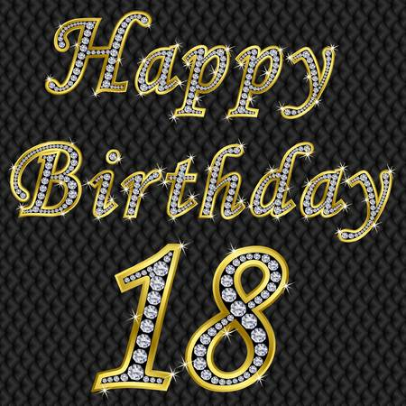 Happy 18 birthday, golden with diamonds, vector illustration Vector