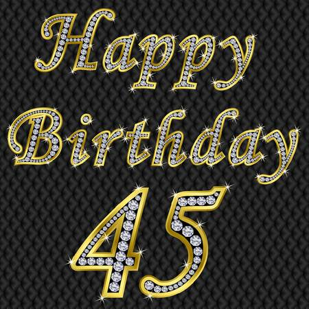 fiftieth: Happy 45 birthday, golden with diamonds, vector illustration