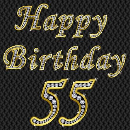 the fiftieth: Happy 55 birthday, golden with diamonds, vector illustration