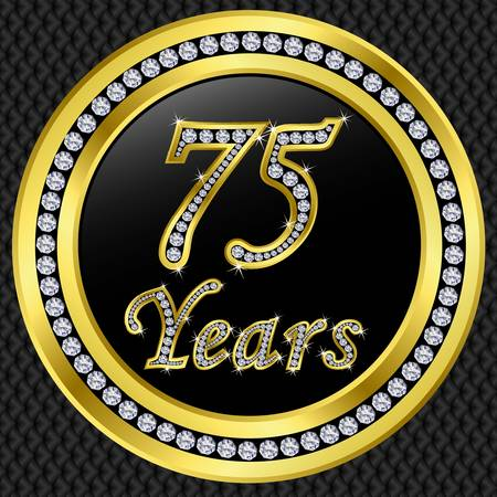 five year: 75 years anniversary golden icon with diamonds, vector illustration
