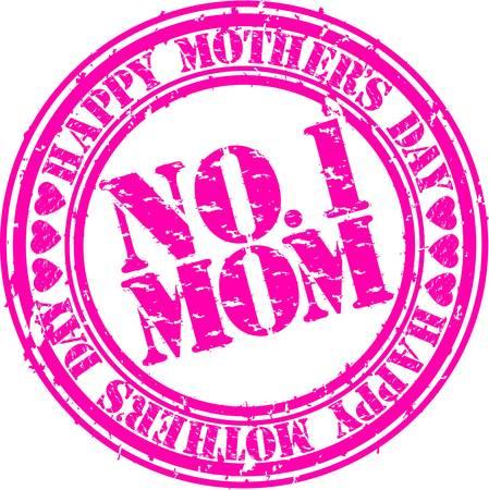 no 1: Grunge Happy mother s day rubber stamp, vector illustration Illustration