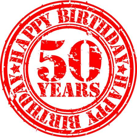 Grunge 50 years happy birthday rubber stamp, vector illustration Vector