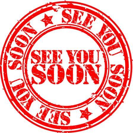 bye: Grunge see you soon rubber stamp, vector illustration Illustration