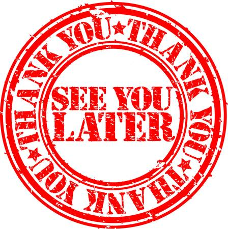 intentie: Grunge dank u en u later stempel te zien, vector illustratie