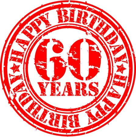 60th: Grunge 60 years happy birthday rubber stamp, vector illustration