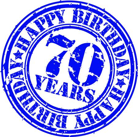 70 years: Grunge 70 years happy birthday rubber stamp, vector illustration  Illustration