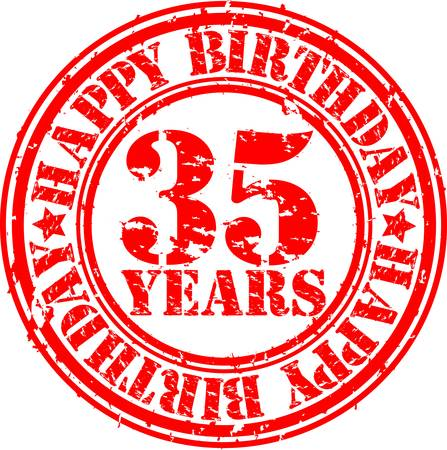 35 years: Grunge 35 years happy birthday rubber stamp, vector illustration  Illustration