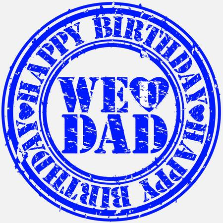 Grunge happy birthday dad, vector illustration  Vector