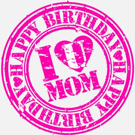 Grunge happy birthday mom, vector illustration Stock Vector - 13610807