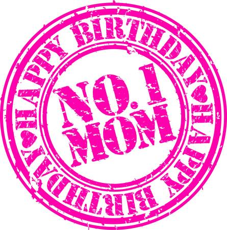 mama: Grunge happy birthday mom, vector illustration