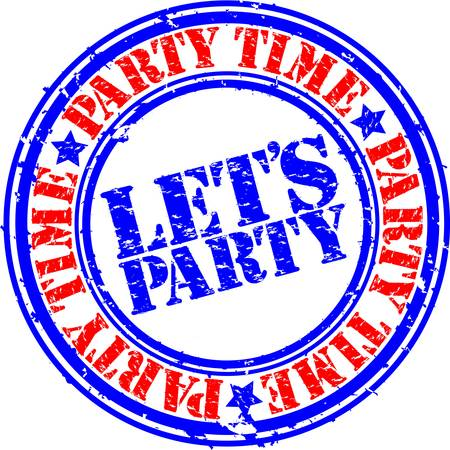 party club: Grunge lets party rubber stamp, vector illustration