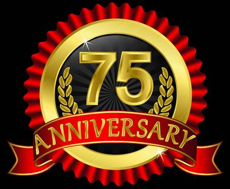 75 years anniversary golden label with ribbons,  illustration Vector
