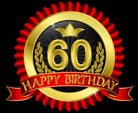 60 years happy birthday golden label with ribbons, illustration Illustration