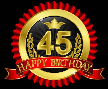 45: 45 years happy birthday golden label with ribbons