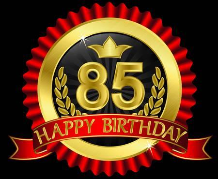 85 años etiqueta feliz cumpleaños con las cintas de oro