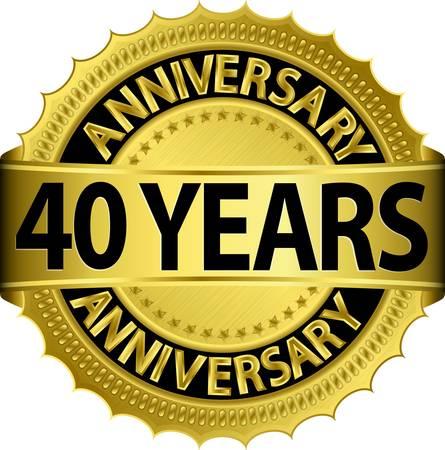 anniversary party: 40 anni etichetta nozze d'oro con il nastro, illustrazione vettoriale Vettoriali