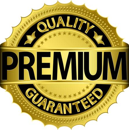 premium quality: Premium quality guaranteed golden label