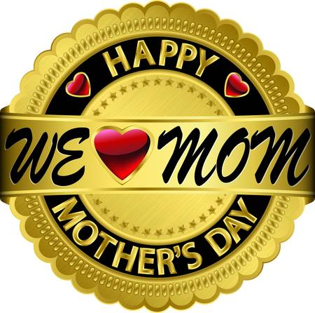 Happy mother s day golden label, vector illustration  Stock Vector - 16540887