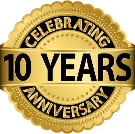 Celebrating 10 years anniversary golden label with ribbon, vector illustration  Illustration