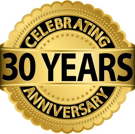 Celebrating 30 years anniversary golden label with ribbon, vector illustration  일러스트