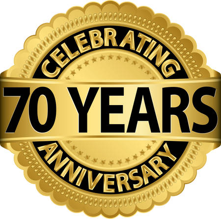 70: Celebrating 70 years anniversary golden label with ribbon, vector illustration