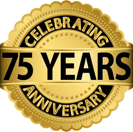 Celebrating 75 years anniversary golden label with ribbon, vector illustration