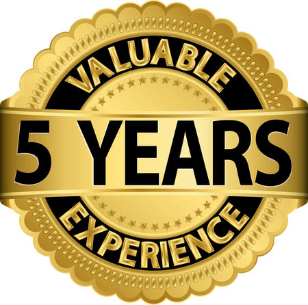 Valuable  5 years of experience golden label with ribbon, vector illustration  Vector