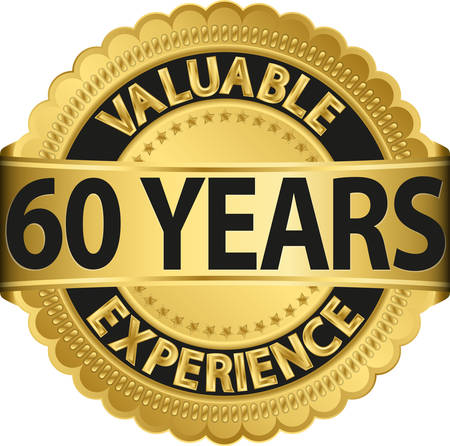 60 years: Valuable  60 years of experience golden label with ribbon, vector illustration