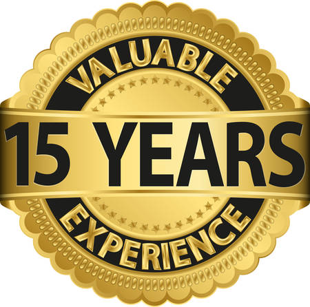15: Valuable 15 years of experience golden label with ribbon, vector illustration  Illustration