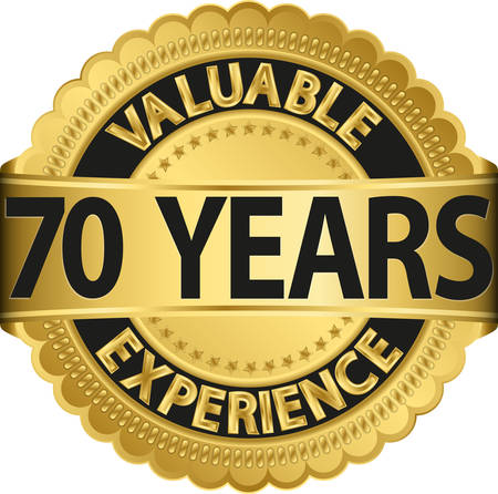 70 years: Valuable 70 years of experience golden label with ribbon, vector illustration  Illustration