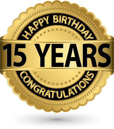 15: Happy birthday 15 years gold label, vector illustration