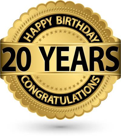20th: Happy birthday 20 years gold label, vector illustration  Illustration