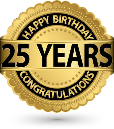Happy birthday 25 years gold label, vector illustration  Vector