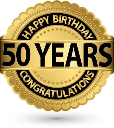 Buon compleanno 50 anni etichetta oro, illustrazione vettoriale Vettoriali